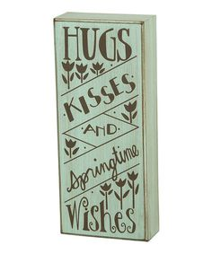 Another great find on #zulily! 'Springtime Wishes' Box Sign #zulilyfinds