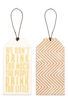 PRIMITIVES BY KATHY 'Drink Too Little' Wine Bottle Tag