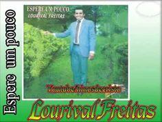 Lourival Freitas   (Espere um pouco mais)  CD completo