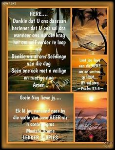 Afrikaanse Quotes, Goeie Nag, Angel Prayers, Goeie More, Good Night Quotes, Morning Prayers, Special Quotes, King Of Kings, Christian Women