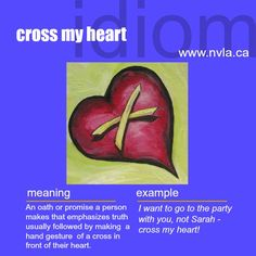 Cross my heart. #idiom