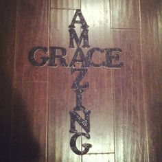 Amazing Grace cross made of letters and hand painted