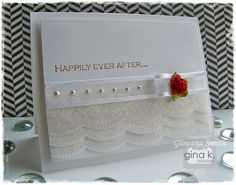Card sample by Giovanna Smith using Gina K stamp set Lacy borders