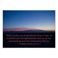 Lamentations 3: 21-22 posters from Scripture Classics #zazzle #gift #photogift #Christian