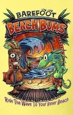 9481cce35b12e Barefoot Beach Bums custom designed t-shirt. Ride The Wave To Your Inner  Beach100