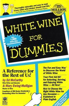 $2.97 WHITE WINE FOR DUMMIES (SOFT COVER) @eCrater #TeamSellIt