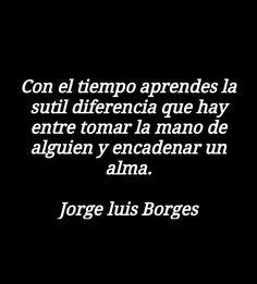 Jorge luis Borges.