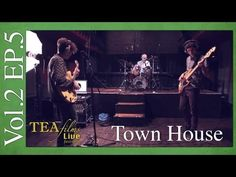 TOWN HOUSE Covers Bob Marley's IS THIS LOVE: TEAfilms Live Sessions Vol.2 Ep.5