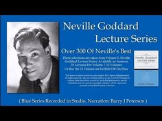 Neville Goddard Lecture Series Volume 12 The Neville Goddard Lecture Series is presented in a 12 Volume Set, 25 lectures per volume. This volume, Volume XII . Father Forgive Them, Image Youtube, Duality Of Man, Feed My Sheep, Who Is Jesus, Neville Goddard, Case Histories, Answered Prayers, Spiritual Wisdom
