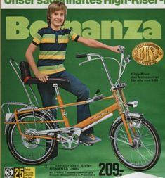 bonanzarad, mein Cousin hatte eins. Ich, als Mädchen, hatte ein Klapprad :-)