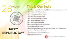 Let's All Respect our country, our civilization. Don't criticize the country for sake of others. The country has given you the right to live. It's your duty to make the country. This is Our India. Celebrate the 67th Republic Day of native soil. Happy Rebulic Day to all.
