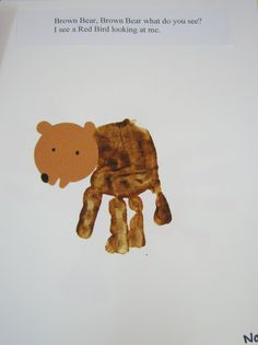 Brown bear, brown bear book - made using kids hand prints - very cute! Could be a good shared book activity to go in library corner