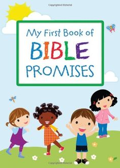MY FIRST BOOK OF BIBLE PROMISES by Compiled by Barbour Staff https://www.amazon.com/dp/1620297892/ref=cm_sw_r_pi_dp_x_1OCTxbC1YNS4Z