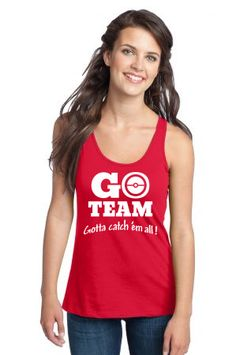 go team gotta catch them all Racerback Tank