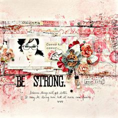 "Shirel's layout is sassy and sweet! Different shades of pink are achieved with Color Blooms, chalk edgers, and, of course, gorgeous Prima flowers! The best part of Shirel's stunning piece? The wonderful message to each gal out there! ""Be Strong...because things will get better. It may be stormy now, but it never rains forever."" #ThinkPink #BreastCancerAwareness #pink"