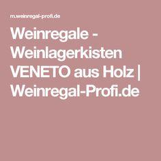 Weinregale - Weinlagerkisten VENETO aus Holz | Weinregal-Profi.de