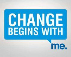 Change begins with me. #volunteers