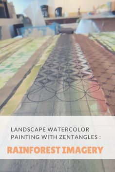 Zentangles on a watercolor forest painting : Rainforest Imagery on ARTiful, painting demos by Sandrine Pelissier