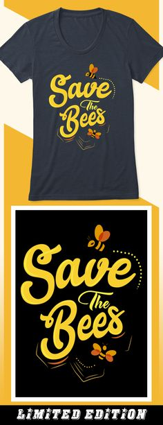 Save The Bees - Limited edition. Order 2 or more for friends/family & save on shipping! Makes a great gift!