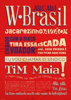 W Brasil (Chama O Síndico) - Jorge Ben Jor / Composição: Jorge Ben Jor