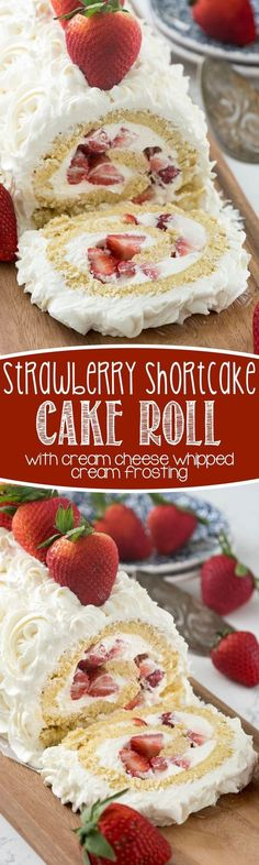 Strawberry Shortcake Cake Roll - this easy strawberry shortcake filled with cream cheese whipped cream! Everyone loves this easy cake recipe.