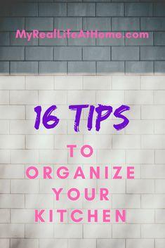 16 tips to help organize your kitchen #kitchen #organize #kitchentips #tips #organizingtips #organizinghacks