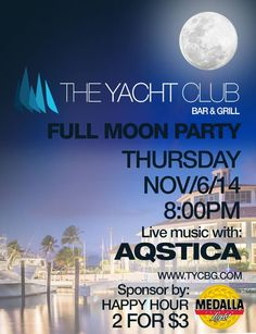 Full Moon Party @ The Yacht Club Bar & Grill, Humacao #sondeaquipr #fullmoonparty #theyachtclubbargrill #humacao