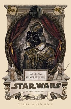 "What if Shakespeare wrote Star Wars? ""Alas, poor Stormtrooper!"" ""Verily, A New Hope."" Ha, this is amazing."