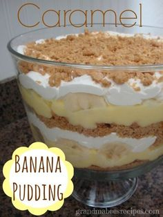 Layered Caramel Banana Pudding Dessert