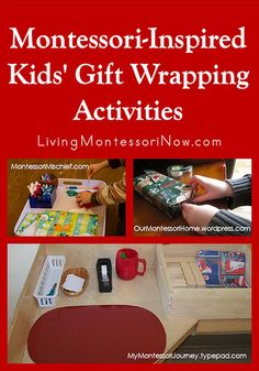 Montessori-Inspired Kids' Gift Wrapping Activities - Ideas for helping your kids learn to wrap presents (while having fun and giving you some extra time)