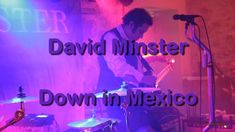 Strongly inspired by his brother-in-law 🅲🅰🅻🆅🅸🅽 🆁🆄🆂🆂🅴🅻🅻, David Minster makes the most of it and offers us Rock and Blues to the rhythms of the American Far We. Brother, Blues, Mexico, David, Neon Signs