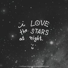 i love the stars at night. :)