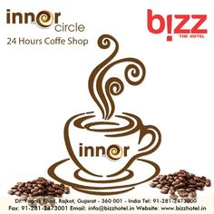 """Good Evening Friends.. Its Coffee Time.. Brew your coffee at """" Inner Circle 24 Hours #Coffee #Shop """", BIZZ The Hotel  FOR BOOK TABLE : 0281-2473000 — drinking coffee with Rajkot GIDC and Rajkot Rocks at Rajkot,(Great) Gujarat."""