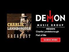 Charlie Landsborough - Part of Me