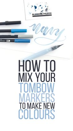 Learn how to mix your Tombow markers to create new colors with this step by step tutorial, supplies list and helpful hints. Watercolor Lettering, Pen And Watercolor, Brush Lettering, Lettering Design, Hand Lettering For Beginners, Calligraphy For Beginners, Hand Lettering Tutorial, Tombow Markers, Tombow Dual Brush Pen