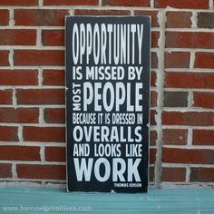 Opportunity - a Thomas Edison Quote - Distressed Sign in Black with White Vintage
