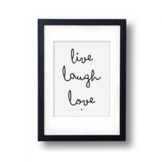 Poster live, laugh, love.