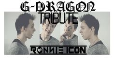 G-Dragon Tribute by Ronnie Icon gdragon kpop k-pop cover covers medley