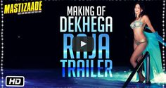 Check out the making of 'Dekhega Raja Trailer' song from the movie #Mastizaade ft. #SunnyLeone, #VirDas & #TussharKapoor  #BehindTheScenes