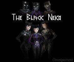 More of my BP / RWBY crossover concept. Rwby: The Black Neko Rwby Cinder, Rwby Crossover, Blake Belladonna, New Warriors, Rwby Anime, Know Your Meme, Black Panther, Steven Universe, Overwatch