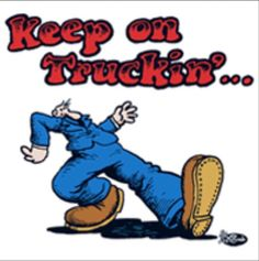 Keep On Truckin' Apparel - official R. Crumb T Shirts Comic Book Artists, Comic Books, Comic Art, Fritz The Cat, Robert Crumb, Keep On, Hippie Art, The Good Old Days, Back In The Day