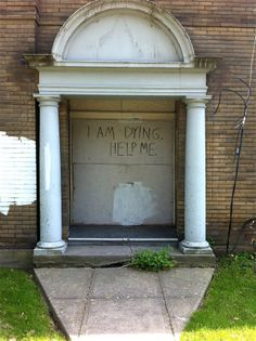 """""""I Am Dying, Help Me."""" Abandoned apartment building, Sylvan & Havelock, Toronto"""