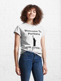 """Welcome To Portland Essential T-shirt"" T-shirt by GreatestArt | Redbubble , Yeep this portland , you welcome Brazilian Jiu Jitsu, San Paulo, All Nature, Reasons To Smile, Mode Streetwear, Cute Korean, Facon, Bts Suga, Tshirt Colors"
