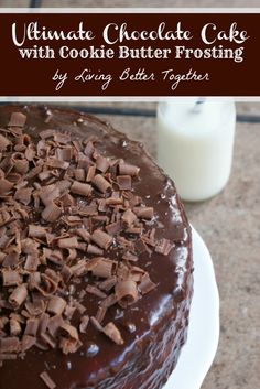 Ultimate Chocolate Cake with Cookie Butter Frosting