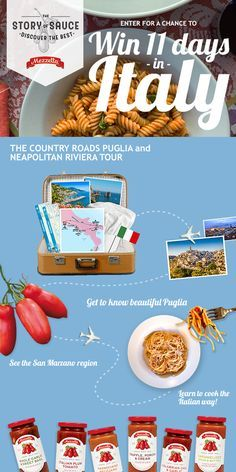 Win 11 days in Italy - on us! The Country Roads and Neapolitan Riviera Tour includes:   Round trip coach airfare for 2 11 day guided tour of iconic Italy Hotel accommodations Hands-on cooking class including meal Tour of a tomato farm in San Marzano