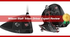 Read our expert review on the new Wilson Staff Triton Driver!
