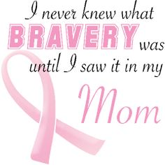 Breast Cancer Quotes Custom Breast Cancer Awareness Monthmissing My Mom  Words To Live.