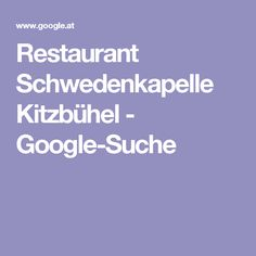 Restaurant Schwedenkapelle Kitzbühel - Google-Suche