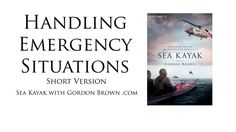 All sea kayakers are encouraged to download this free video. Made in with HM Coastguard and the RNLI this is the short version of a 45 minute Emergency Situations film from Volume 3 http://SeaKayakWithGordonBrown.com