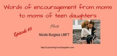 Today's episode is words of encouragements from mother's of adult daughters to mom's of teenage daughters. Mothers from around the country shared what they learned when their daughters were teens and how these lessons help them create a strong bond with their adult daughters today. Being a parent of a teenage can be challenging and rewarding. It is a developmental stage in life, which means it doesn't last forever.
